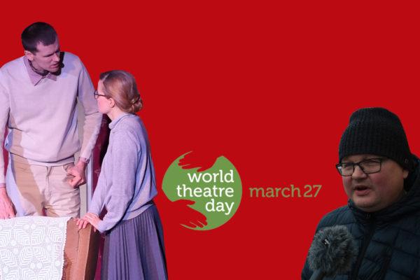 Rahvusvaheline teatripäev - Meediasüst