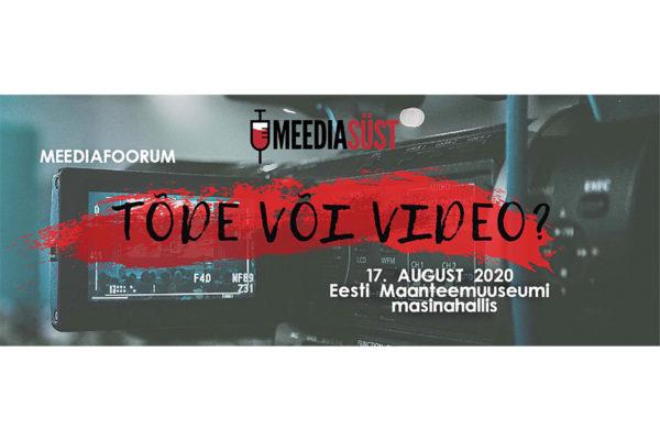 """Videofoorum """"Tõde või video"""" - Meediasüst"""