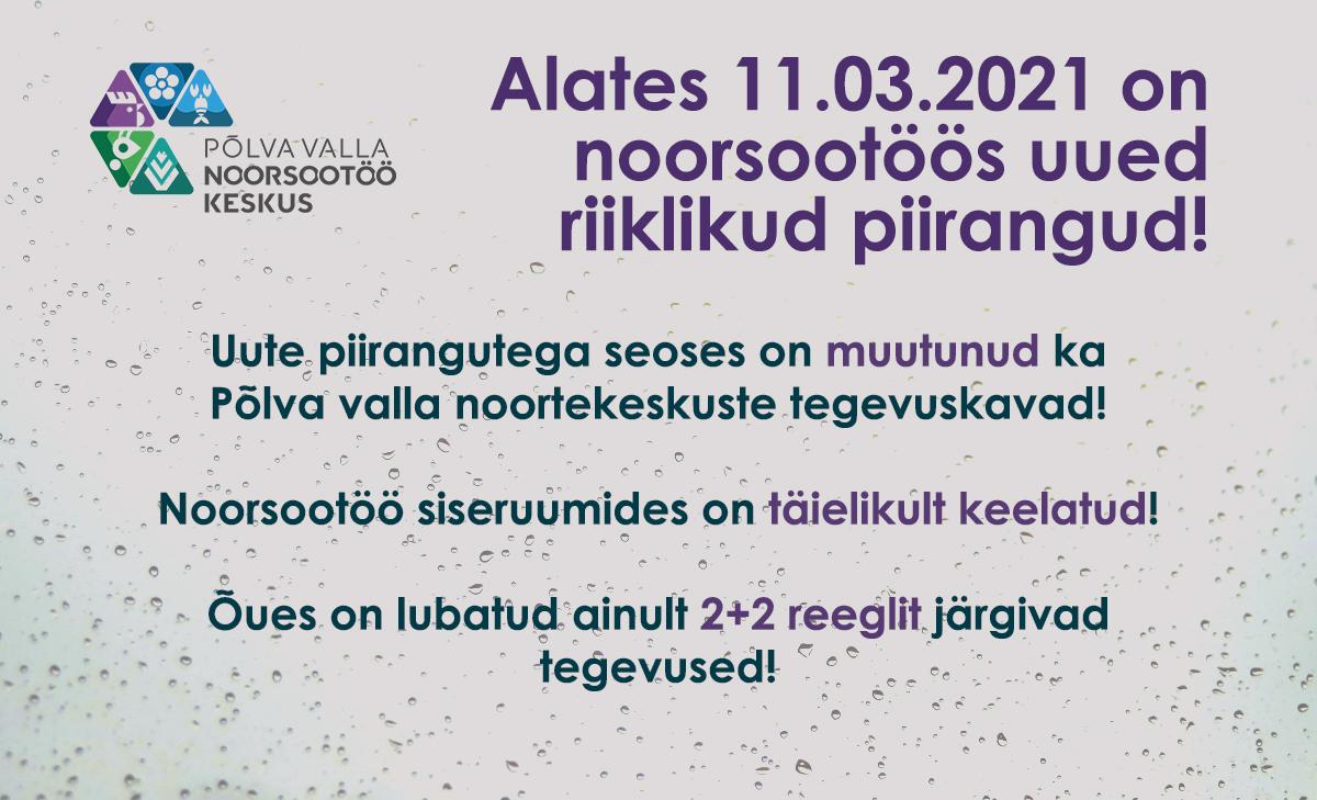 Uued piirangud alates 11.03.2021